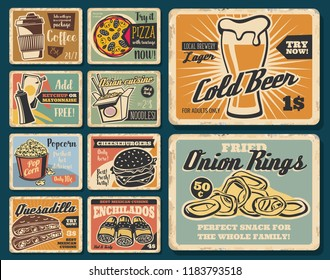 Fast food snacks and meals. Fastfood cafe, restaurant or bistro menu. Vector vintage posters of coffee, beer or Asian noodles, popcorn and onion rings, burger and Mexican enchilada and quesadilla