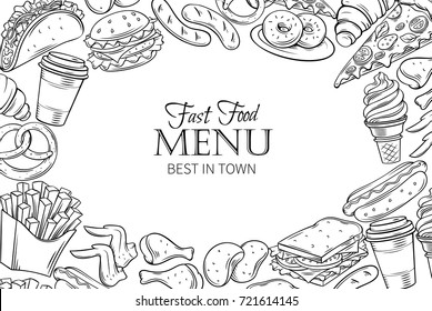 Fast food template frame and page design for menu design. Vector hand illustration with snacks, hamburger, fries, hot dog, tacos, coffee, sandwich, ice cream in old ink style.