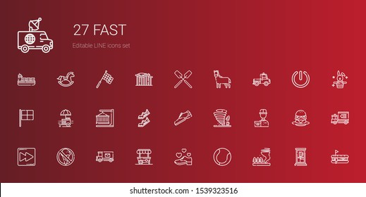 fast icons set. Collection of fast with tornado, tennis, shoe, food stand, mail truck, no food, fast forward, delivery courier, shoes, container. Editable and scalable icons.