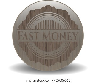 Fast Money wood signboards