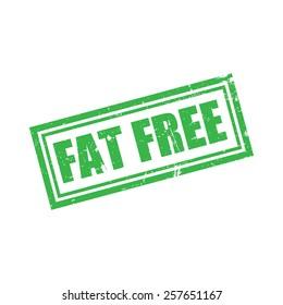 Fat Free, Grunge Stamp, Vector illustration