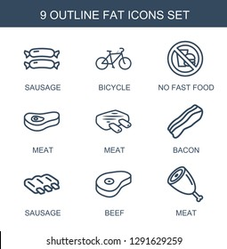 fat icons. Trendy 9 fat icons. Contain icons such as sausage, bicycle, no fast food, meat, bacon, beef. fat icon for web and mobile.