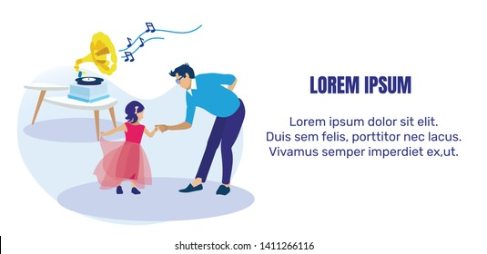 Father Dancing with Little Daughter in Festive Dress Invitation Text Flat Banner. Man Teaching Preschooler Girl to Dance. Gramophone Playing Loud Music. Parent and Kid. Vector Cartoon Illustration