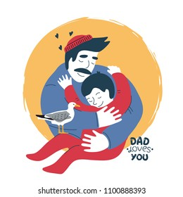 """Father embracing his son. """"Dad loves you"""" illustration. Vector poster."""