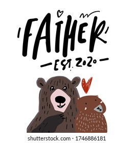 Father est. 2020. Bear. Flat illustration. Father's Day card.