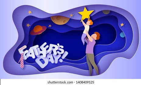 Father lifting up to the sky his son to put star. Happy father's day card. Paper cut style. Vector illustration