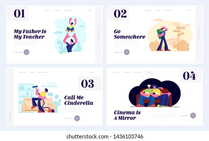 Father Tossing Up Son, Backpacker near Road Pointer, Man Dancing with Vacuum Cleaner , Young Couple Watch Movie in Cinema Website Landing Page Set, Web Page. Cartoon Flat Vector Illustration, Banner