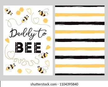 Fathers day banner design set with text Daddy to bee with cute hand drawn bee, striped template background love card sign poster logo label print isolated on white Vector illustration black and yellow