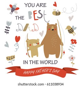 Father's day card with cute father bear and a little bear holding fishing rods in cartoon style. 'You are the best dad in the world' poster.
