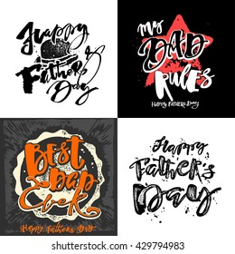 Fathers day concept hand lettering motivation posters. Artistic modern brush calligraphy design for a logo, greeting cards, invitations, posters, banners, t-shirts.
