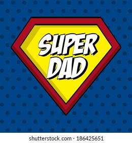 Fathers day design over blue dotted background, vector illustration