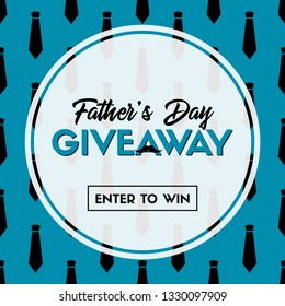 Father's day giveaway. Enter to win. Vector template for social media contest
