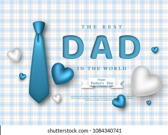 Fathers day greeting card. Paper cut style letters with 3d realistic tie, hearts and checkered pattern. Holiday background. Vector illustration.
