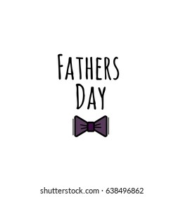 Fathers Day Lettering with Butterfly Tie. Vector illustration for card, postcard