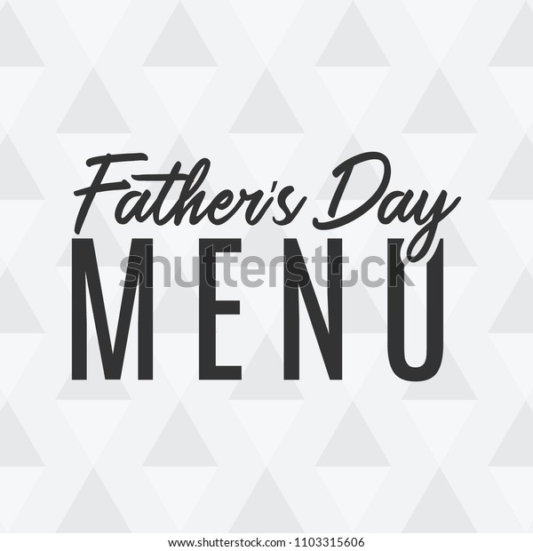 Father's Day Menu Typography Vector Text Hand Written Background for Posters, Flyers, Invitations, Social Media, Prints