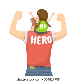 Father's Day - My Father Is a Hero - Vector illustration