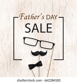 Father's Day Sale. Template for flyer, brochure, discount, Banner, Poster.  Design with frame, bow tie, mustache, black glasses on  wooden background. Vector illustration.