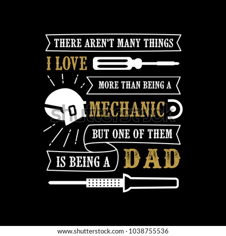 Fathers Day Saying Quotes Mechanic Dad Stock Vector Royalty Free Magnificent Saying Quotes