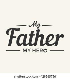I Love My Dad Images Stock Photos Vectors Shutterstock