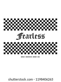 Fearless checkerboard for t-shirt print or other user