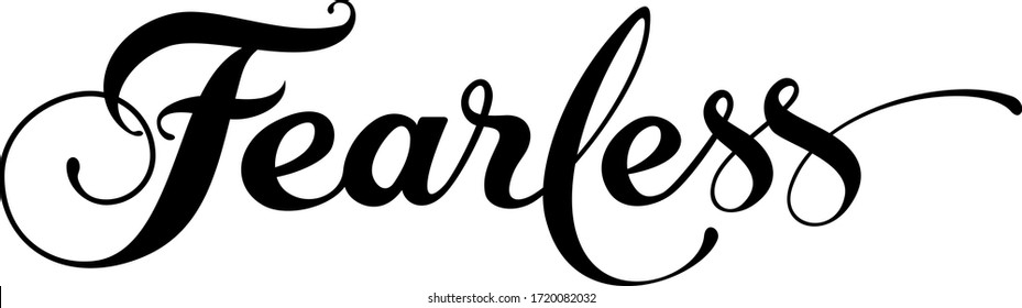 Fearless - custom calligraphy text