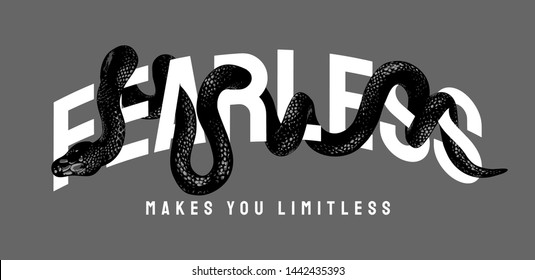 fearless slogan with black snake illustration
