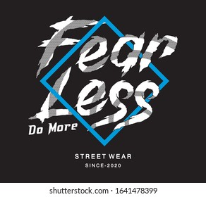 fearless typography for print t shirt