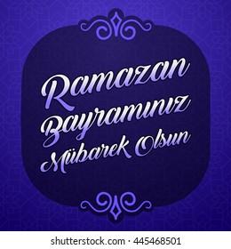 Feast of Ramadan and Candy, Ramadan and Candy Festival Greeting (Turkish: Ramazan Bayraminiz Mubarek Olsun) Vector Elements and Background