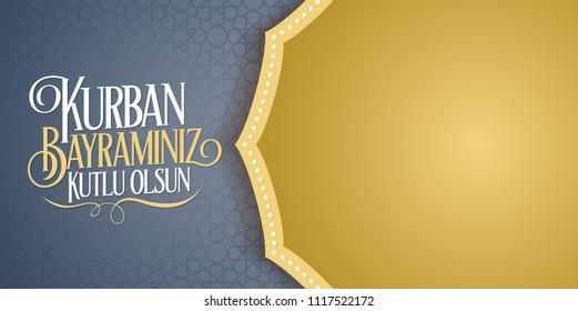 Feast of the Sacrif (Eid al-Adha Mubarak) Feast of the Sacrifice Greeting (Turkish: Kurban Bayraminiz Kutlu Olsun) Holy month of muslim community with blue billboard.