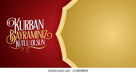 Feast of the Sacrif (Eid al-Adha Mubarak) Feast of the Sacrifice Greeting (Turkish: Kurban Bayraminiz Kutlu Olsun) Holy month of muslim community red billboard.