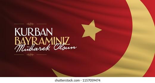 Feast of the Sacrif (Eid al-Adha Mubarak) Feast of the Sacrifice Greeting (Turkish: Kurban Bayraminiz Mubarek Olsun) Holy month of muslim community with red flag billboard.