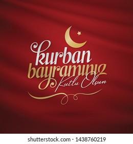 Feast of the Sacrif (Eid al-Adha Mubarak) Feast of the Sacrifice Greeting (Turkish: Kurban Bayraminiz Kutlu Olsun) Holy days of muslim community. Billboard, Poster, Social Media, Greeting Card templat