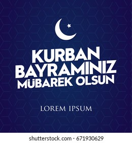 Feast of the Sacrif (Eid al-Adha Mubarak) Feast of the Sacrifice Greeting (Turkish: Kurban Bayraminiz MUBAREK Olsun) (Qurban) Holy month of muslim community with BLUE SWEET Background Texture.
