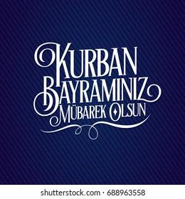 Feast of the Sacrif (Eid al-Adha Mubarak) Feast of the Sacrifice Greeting (Tr: Kurban Bayraminiz Mubarek Olsun) (Qurban) Holy month of muslim community with Blue Stripe Sweet Typography Background.