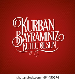 Feast of the Sacrif (Eid al-Adha Mubarak) Feast of the Sacrifice Greeting (Turkish: Kurban Bayraminiz KUTLU Olsun) (Qurban) Holy month of muslim community with Red Stripe Background and White Text.