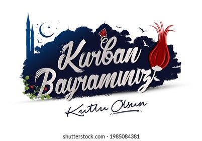 Feast of the Sacrifice (Eid al-Adha Mubarak) Feast of the Sacrifice Greeting (Turkish: Kurban Bayraminiz Kutlu Olsun) Holy days of muslim community.