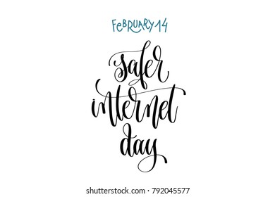 february 14 - safer internet day - hand lettering inscription text to world winter holiday design, calligraphy calendar vector illustration