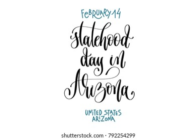 february 14 - statehood day in Arizona - united states arizona, hand lettering inscription text to world winter holiday design, calligraphy calendar vector illustration