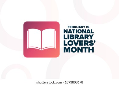February is National Library Lovers Month. Holiday concept. Template for background, banner, card, poster with text inscription. Vector EPS10 illustration