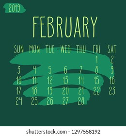 February year 2019 vector monthly calendar. Week starting from Sunday. Hand drawn freeform green paint stroke artsy design.