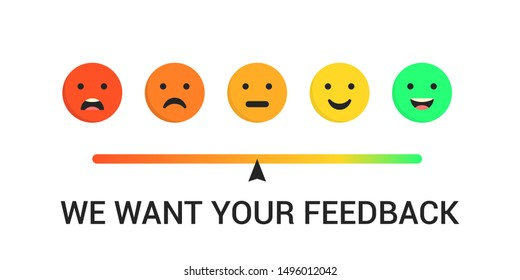 Feedback emoticon. Emotions scale. We want your feedback. Vector concept
