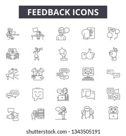 Feedback line icons for web and mobile design. Editable stroke signs. Feedback  outline concept illustrations