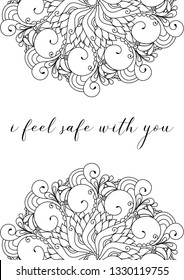 I feel safe with you quote on zentangle inspired motivational postcard design with oriental tribal ornaments.