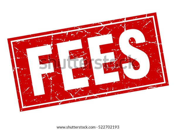 Fees Stamp Square Grunge Isolated Fees Stock Vector (Royalty
