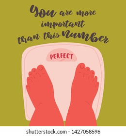 Feet on scales, weighing. Perfect number on scale. Self acceptance of your weight. You are more important than this number text. Woman, plus size body positive legs. Vector flat cartoon illustration