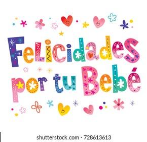 Felicidades por tu bebe - Congratulations on your baby in Spanish, greeting card