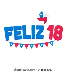 Feliz 18 de Septiembre, Spanish for Happy September 18. Celebrating national holiday Dieciocho or Fiestas Patrias, Independence Day of Chile. Text with Chilean flag pennant and pinwheel, vector design