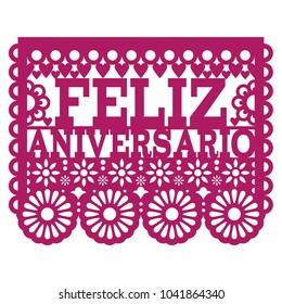 Feliz Aniversario Papel Picado vector design - Happy Anniversary greeting card, Mexican folk art paper banner.  Cut out paper template with flowers and abstract shapes, festive floral composition in p