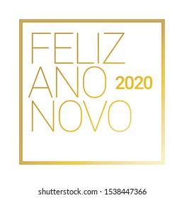 Feliz ano novo em portugues Brasil Happy new year 2020