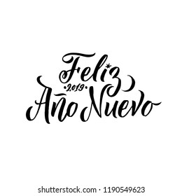 Feliz Ano Nuevo Hand Lettering Text. Greeting Card Design Template. Happy New Year Typography Label in spanish. Vector illustration EPS10 Spanish Lettering.